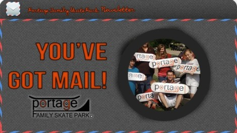 Subscribe today! Portageskatepark.org